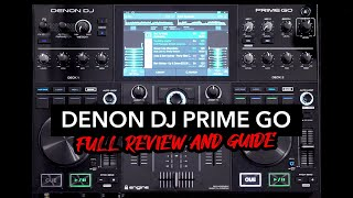 Denon DJ Prime GO - Full Demo and Review