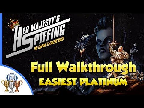 Her Majesty's SPIFFING Walkthrough - Easiest Platinum - Platinum Trophy In a Single Playthrough