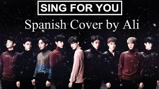 Sing For You - EXO(엑소) | Spanish Ver./Cover en español by Ali