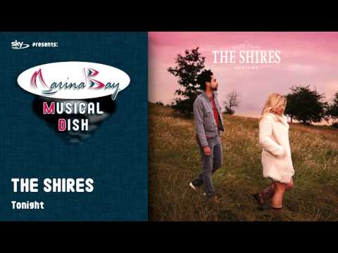THE SHIRES - Tonight