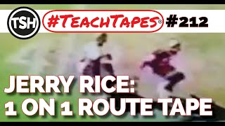Jerry Rice: 1 on 1 comeback route - #TeachTapes (212)