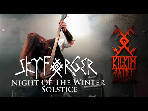 SKYFORGER  Night of the Winter Solstice  at KILKIM ŽAIBU 15