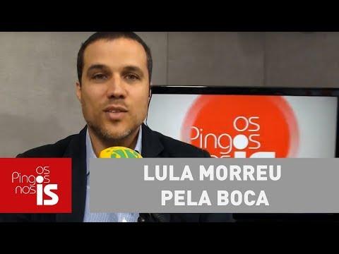 Felipe: Lula Morreu Pela Boca