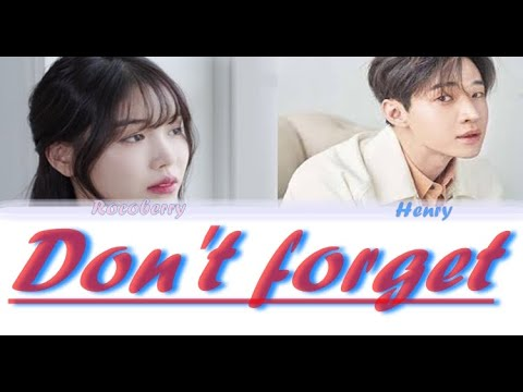 HENRY (헨리) - Don't Forget (한강의 밤) (feat. Rocoberry) Color Coded Lyrics [HAN/ROM/ENG]