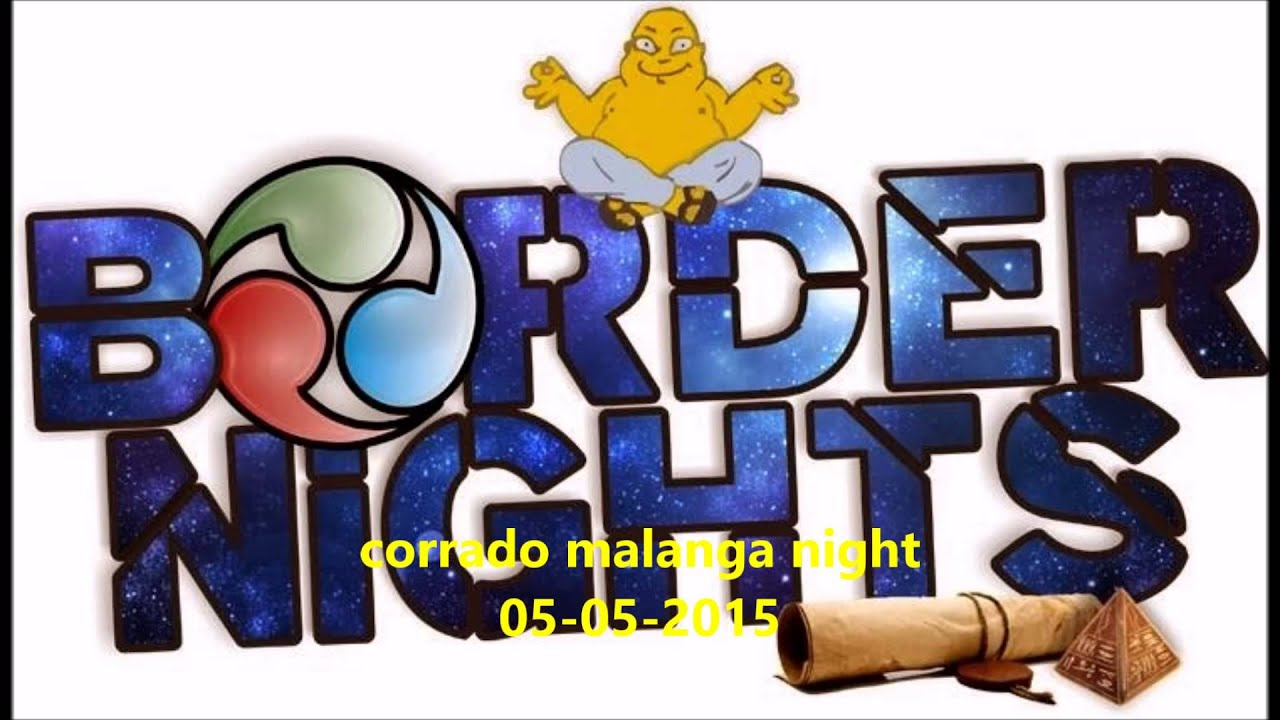 Corrado Malanga a border nights     05- 05-2015