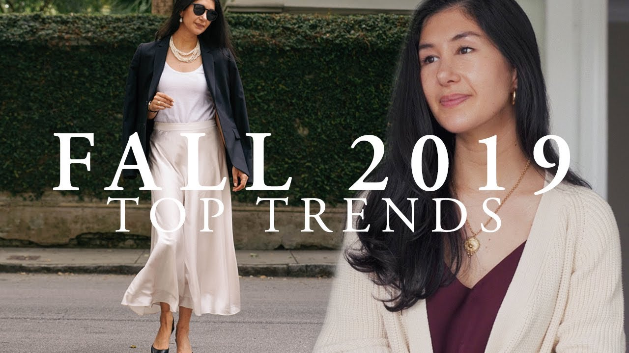 College Fashion Trends 2020.Fall 2019 Fashion Trends Top Fall Trends