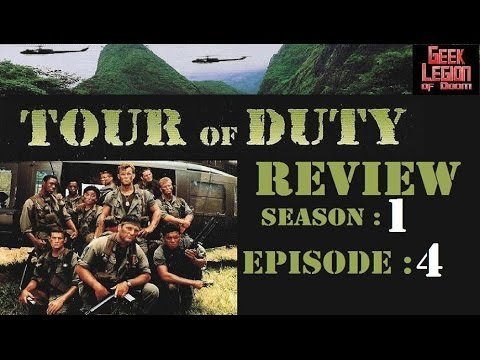 TOUR OF DUTY : S01E04