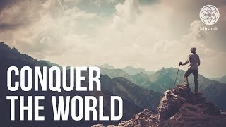 CONQUER THE WORLD - Motivational and Inspirational Video