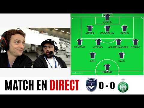 [Replay] Bordeaux - Saint-Étienne #Girondins #ASSE