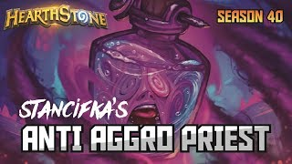 Stancifka's Anti Aggro Priest (Deck Spotlight)