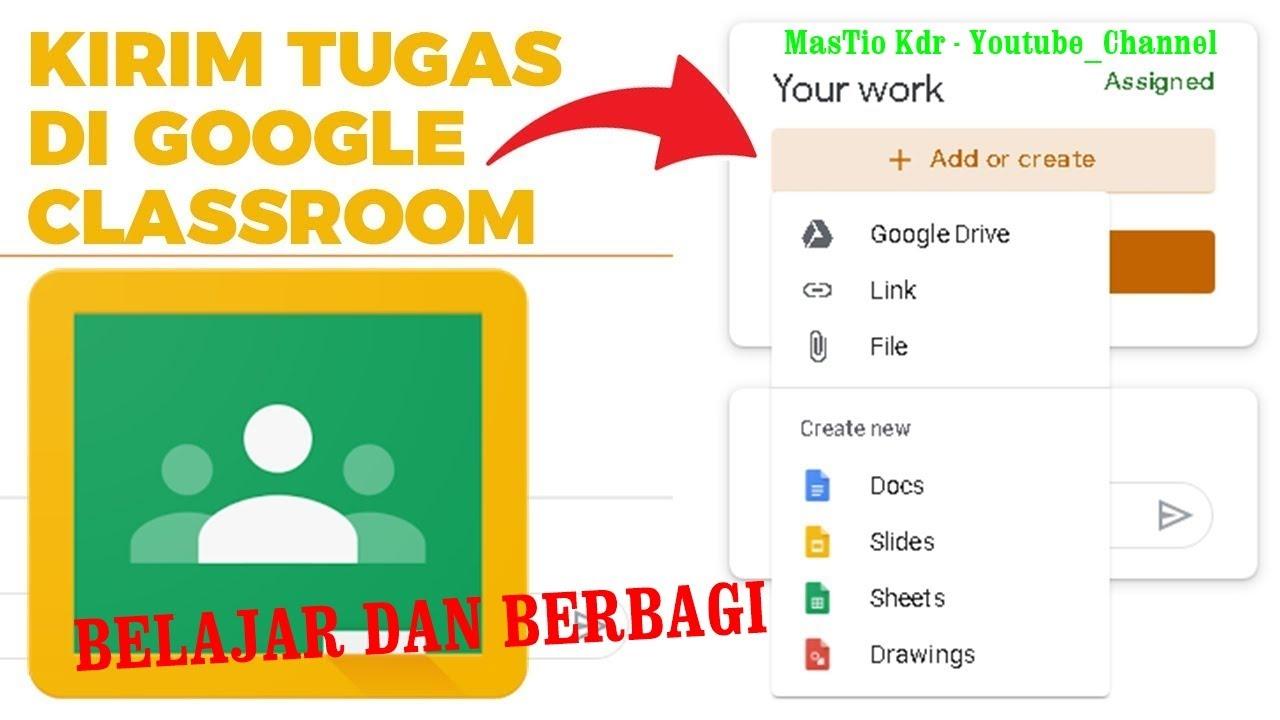 Cara Upload File Dokumen Ke Google Drive Dan Mengirimkan Tugas Dalam Bentuk Link Di Google Classroom Youtube