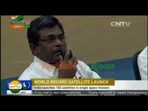 WORLD MEDIA SHOCKED ON 104 SATELLITES LAUNCHED BY INDIAN SPACE AGENCY ISRO ON 15