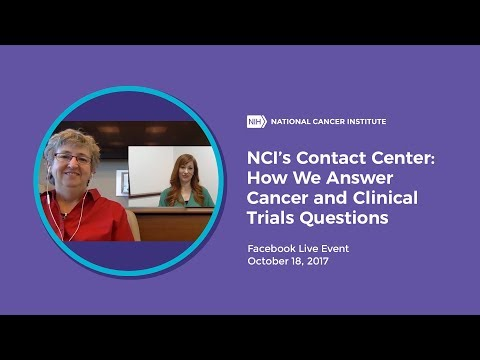 NCI's Contact Center: How We Answer Cancer and Clinical Trials Questions Facebook Live