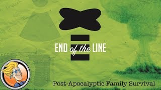 End of the Line — game preview at Origins Game Fair 2017