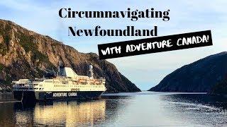 Newfoundland Circumnavigation Expedition CRUISE! | Adventure Canada