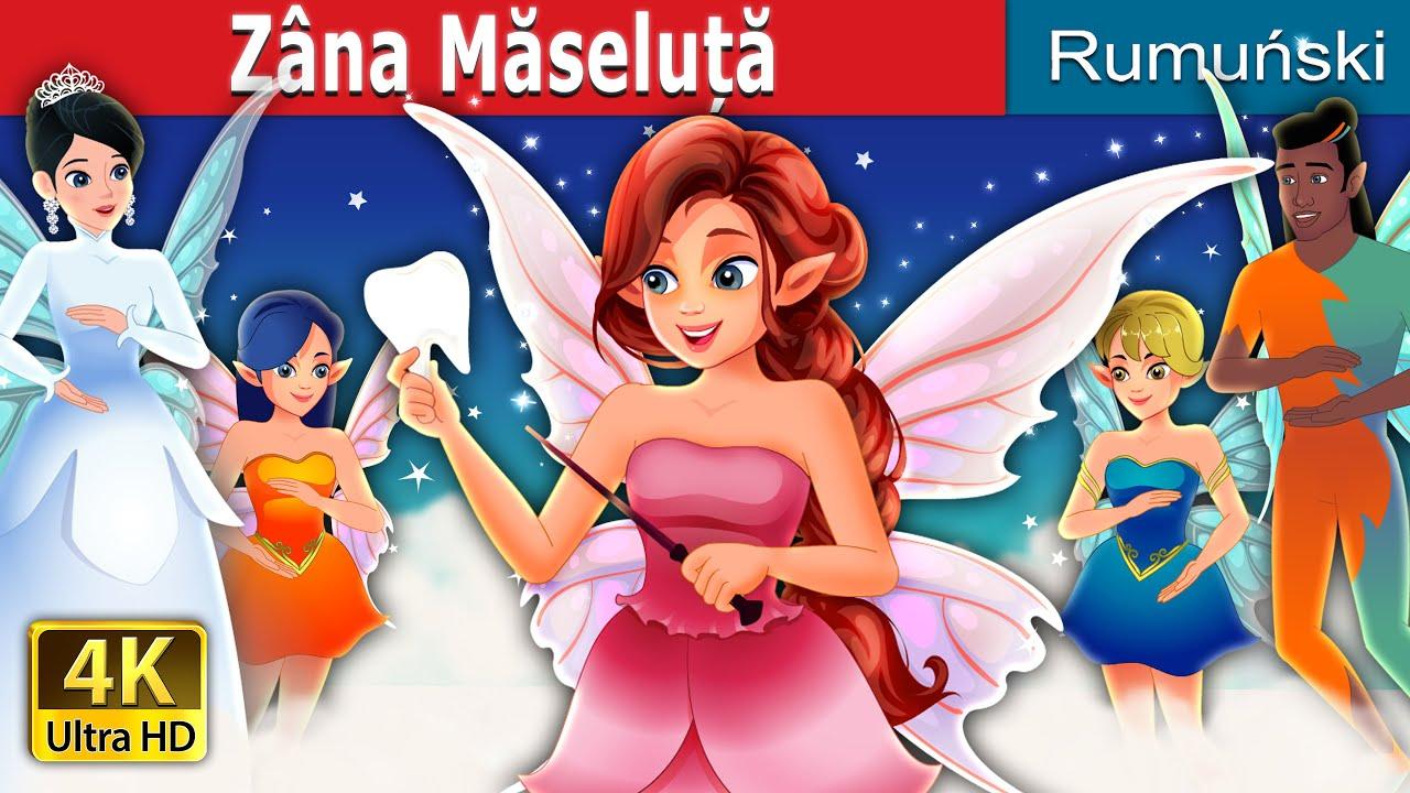 Zâna Măseluță | The Tooth Fairy in Romana | Povesti pentru copii | Romanian Fairy Tales