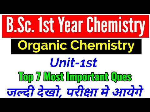 B.Sc. 1st year organic chemistry most important question | Unit-1st