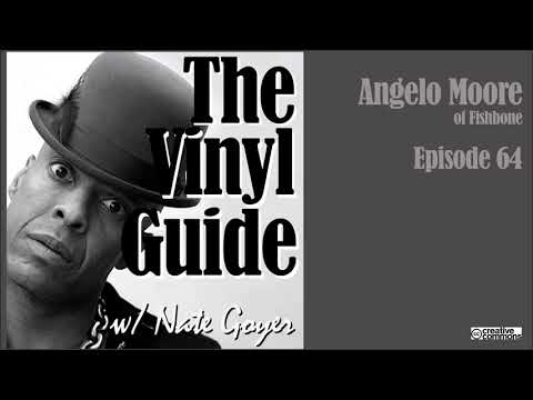 Ep064 - Angelo Moore Of Fishbone - Longform Interview - The Vinyl Guide