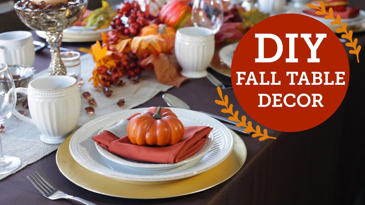 DIY Thanksgiving and Fall Table Decorations
