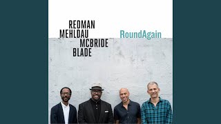 Play Your Part To Play (feat. Brad Mehldau, Christian McBride & Brian Blade)