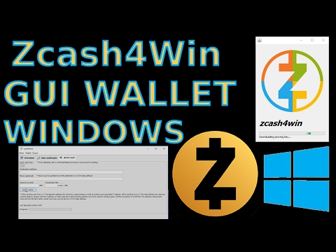 Zcash4Win ZCash GUI Windows Wallet ZEC