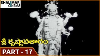Sri Krishnavataram Movie    Part 17/17    NTR, Devika    Shalimarcinema