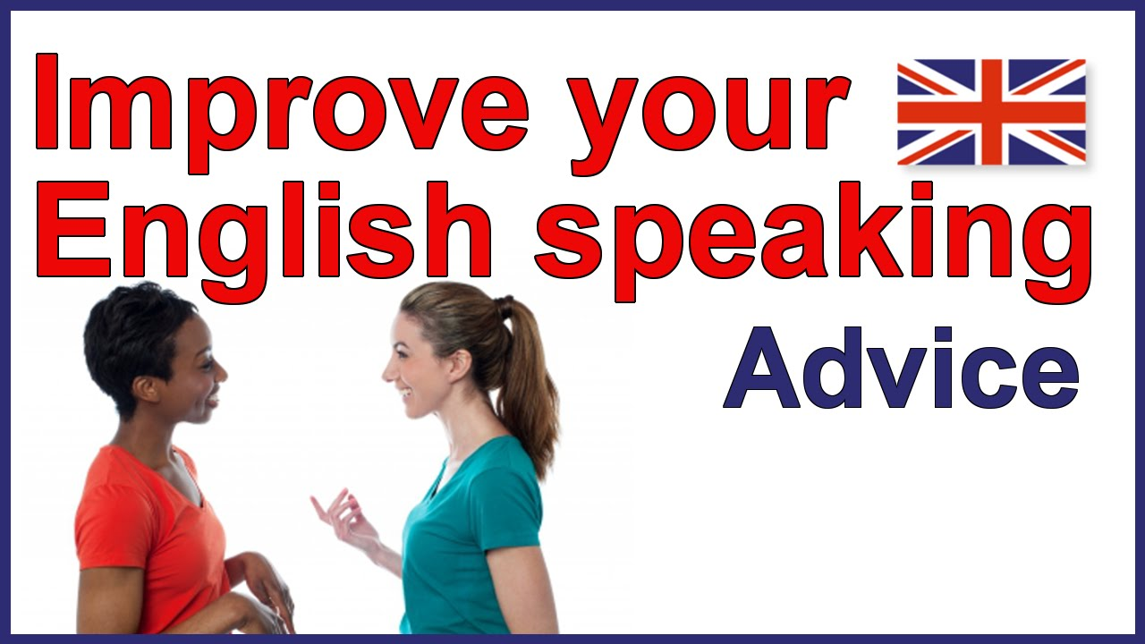 How to improve english speaking ability