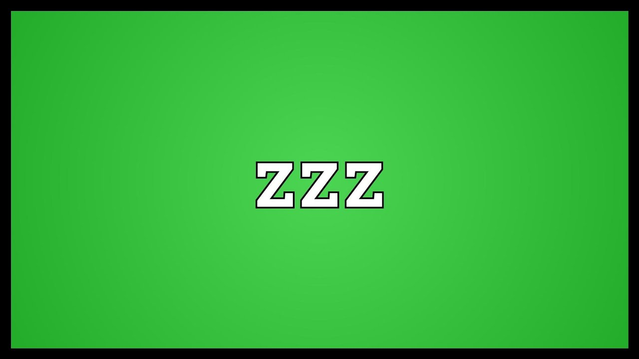 Zzz Meaning Youtube