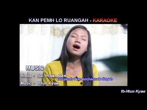 Kan Pemh Lo Ruangah II karaoke by Htun Kyaw