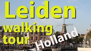 Leiden walking tour, Netherlands