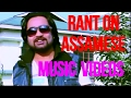 Rant On Assamese Music Videos (part 4) -- The Indian Buoy video