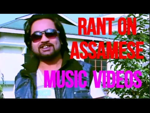 RANT ON ASSAMESE MUSIC VIDEOS (PART 4) -- THE INDIAN BUOY