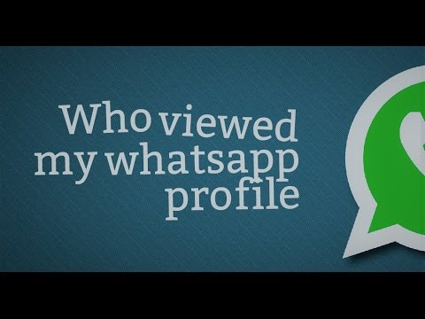 How to know who viewed your whatsapp profile simple trick [HINDI]