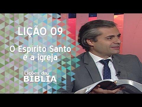 Lição 9 - O Espírito Santo e a igreja - Lições da Bíblia