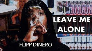 Download Flipp Dinero - Leave Me Alone (Clean)