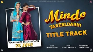 Mindo Taseeldarni | (Full HD) | Sandeep Thind | New Punjabi Songs 2019