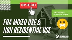 FHA Mixed USE and Non Residential Use of The  Property Mortgage Secret  - Mortgage Broker Boston