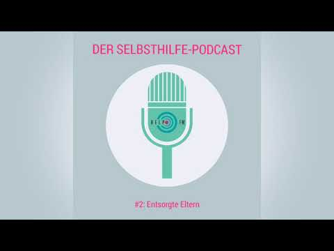 #2: Entsorgte Eltern | HELP FM - Der Selbsthilfe-Podcast