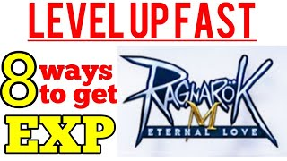 8 WAYS TO GET MANY EXP in Ragnarok M Eternal love SEA to level up fast