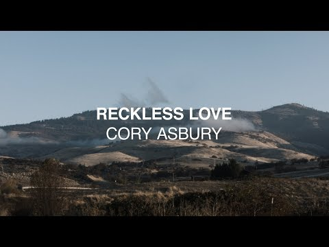 Reckless Love (Official Lyric Video) - Cory Asbury _ Reckless Love