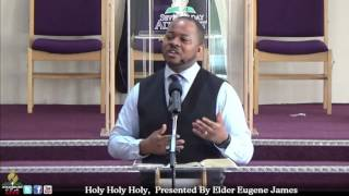 Elder Eugene James Presents, Holy Holy Holy