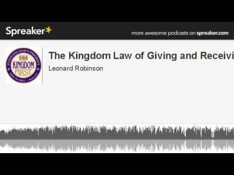 The Kingdom Law of Giving and Receiving (made with Spreaker)