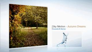 Sky Motion - Autumn Dreams (Incl. Remixes) [Blue Soho Recordings]