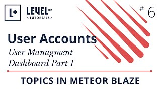 User Accounts in Meteor #6 - User Managment Dashboard