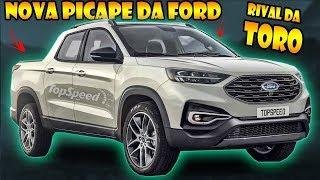 Nova Picape Da Ford Confirmada | Rival Da Toro «Wsa»
