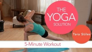 5-Minute Workout | The Yoga Solution With Tara Stiles