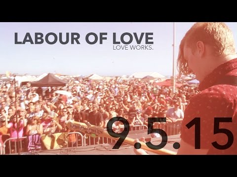 Labour of Love Music Fest 2015 - Volunteer Video