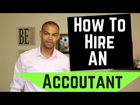How To Hire An Accountant In 2018