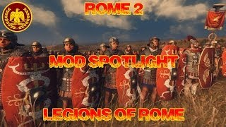 Surreal Spotlight: Legions of Rome - Rome 2 Mod