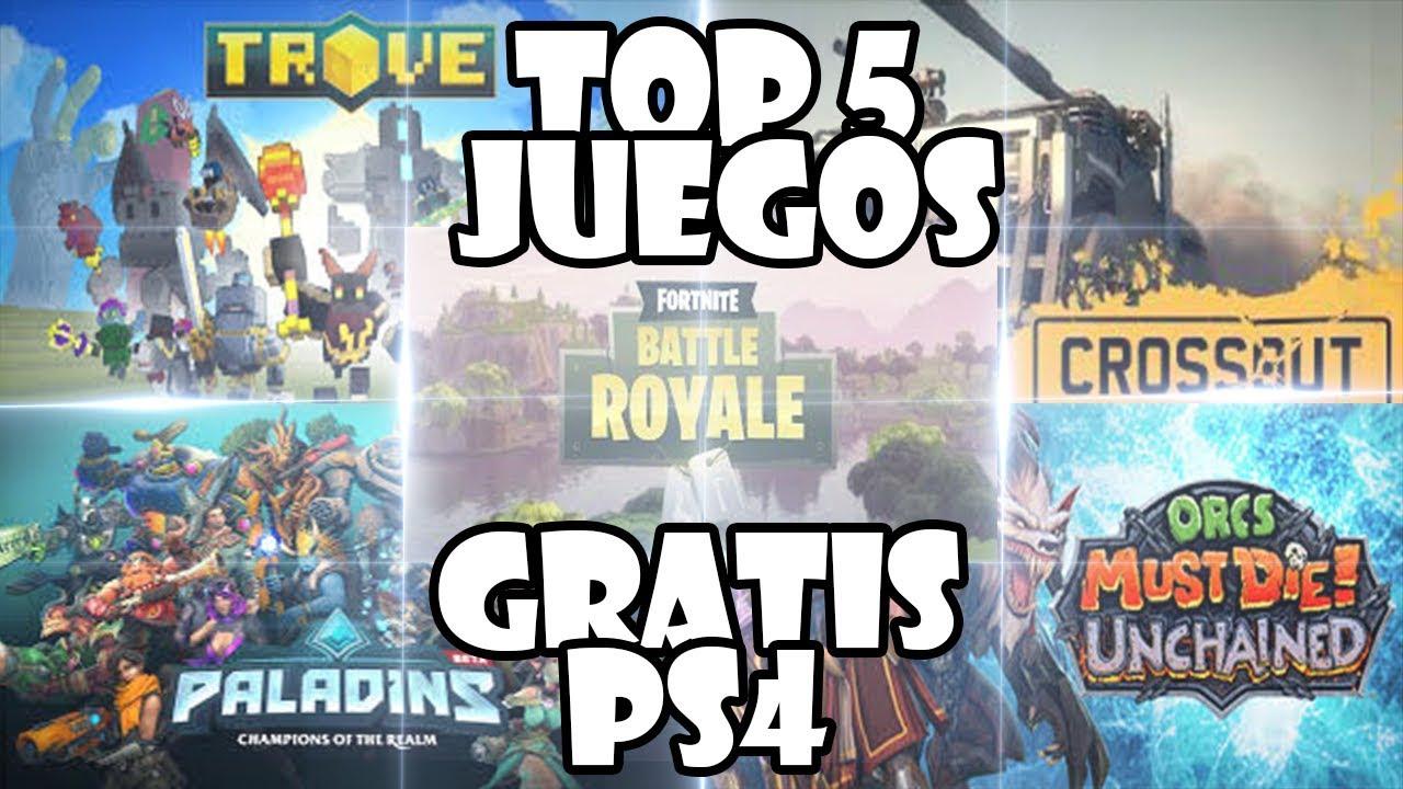 Top 5 Mejores Juegos Gratis De Ps4 2019 Parte 1 Youtube